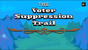 Voter Suppression Trail title screen